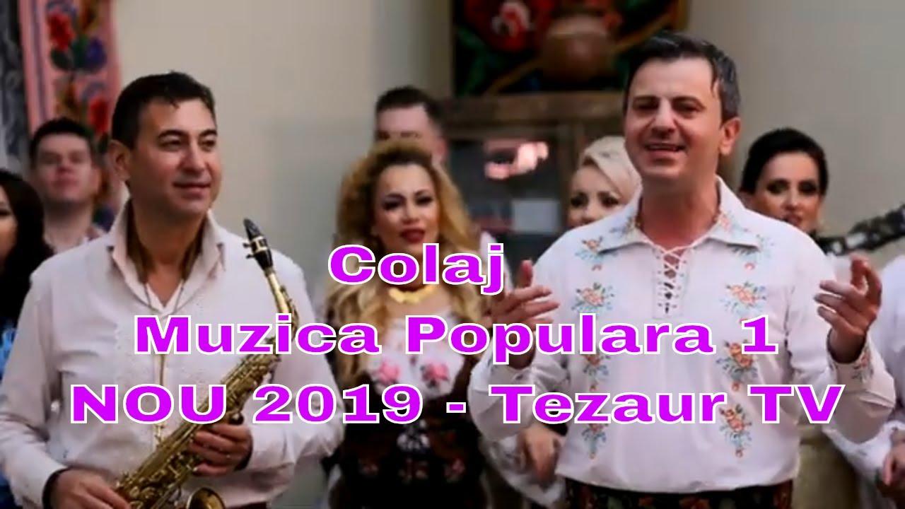 Colaj muzica populara-NOU-2019-TezaurTV